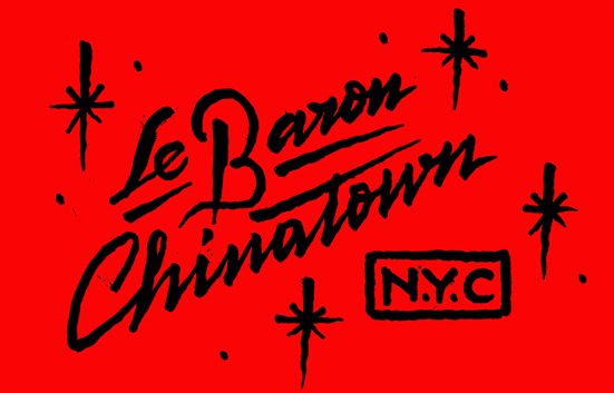 Le Baron Chinatown, New York