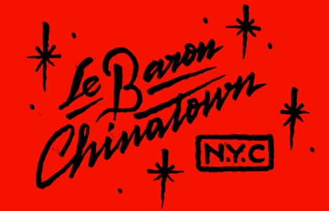 Le Baron Chinatown, New York