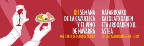 Ruta XII Semana de la Cazuelica y su maridaje con el Vino de Navarra, Pamplona, del 4 al 12 de octubre