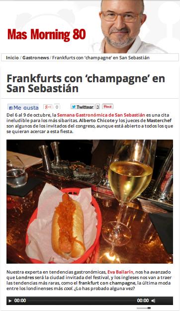 Frankfurts con champagne en San Sebastián